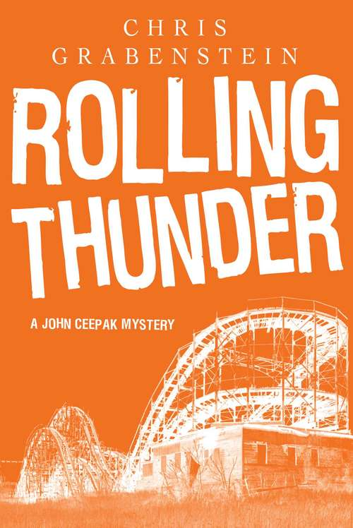 Rolling Thunder (John Ceepak Mysteries Ser. #0)