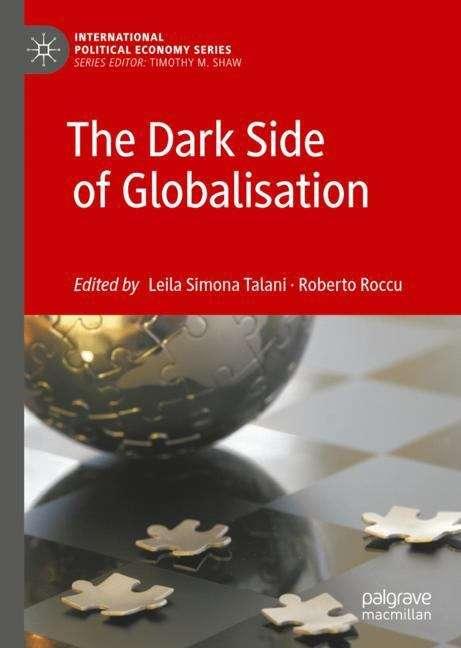 The Dark Side of Globalisation