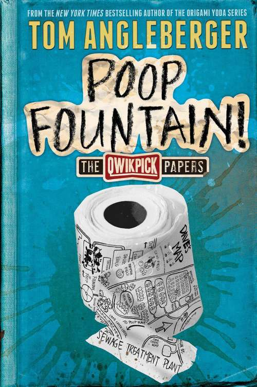 Poop Fountain! (The Qwikpick Papers)