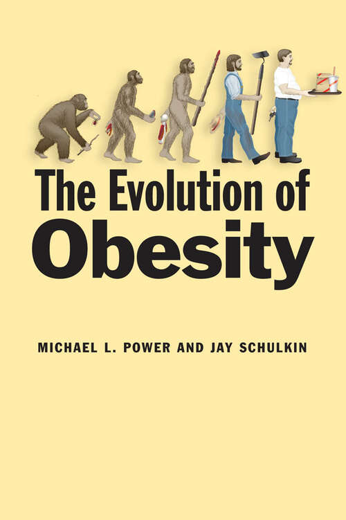 The Evolution of Obesity