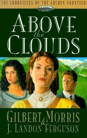 Above the Clouds (Chronicles of the Golden Frontier #3)