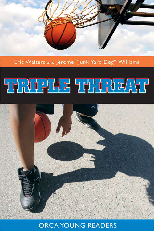 Triple Threat (Orca Young Readers)