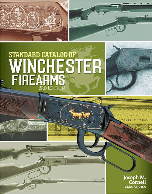 history winchester and his firearms