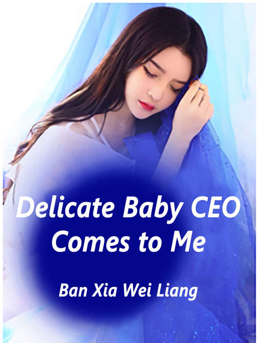 Delicate Baby: Volume 1 (Volume 1 #1)