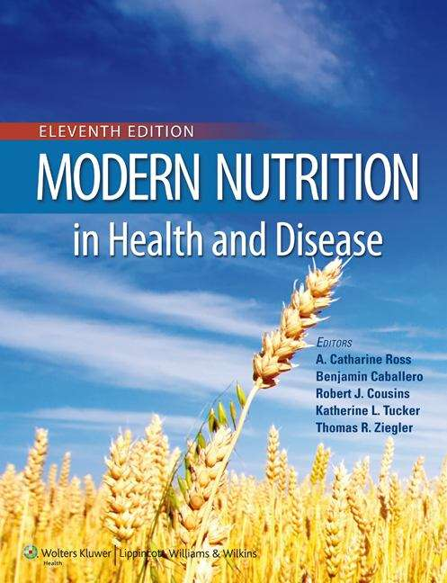 Modern Nutrition in Health and Disease (11th Edition)