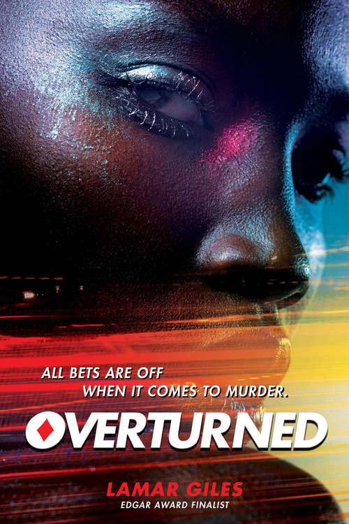 Overturned (Scholastic Press Novels)