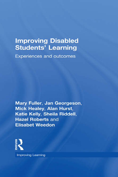 Improving Disabled Students' Learning: Experiences and Outcomes (Improving Learning)