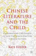 Chinese Literature And The Child