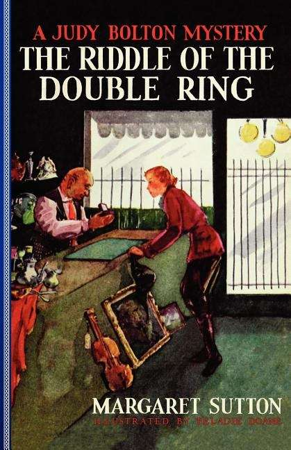 The Riddle Of The Double Ring (Judy Boltom Mysteries #10)