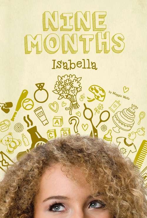 Isabella (Nine Months Ser. #4)