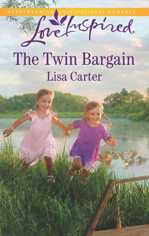 The Twin Bargain: A Fresh-Start Family Romance