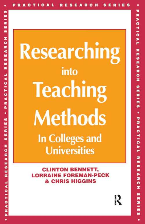 Researching into Teaching Methods: In Colleges and Universities (Practical Research Ser.)