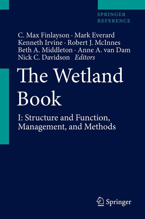 The Wetland Book: Distribution, Description, And Conservation