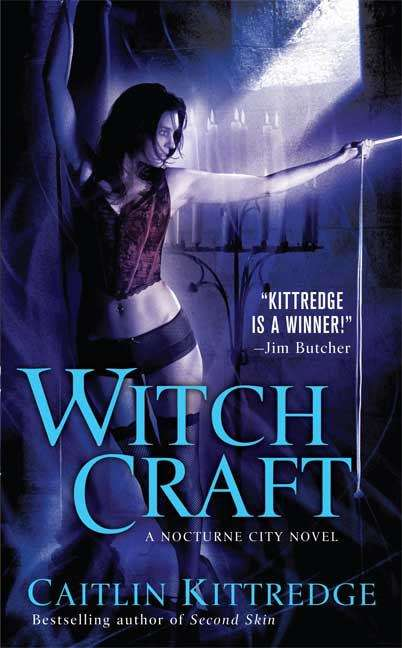 Witch Craft (Nocturne City, Book #4)