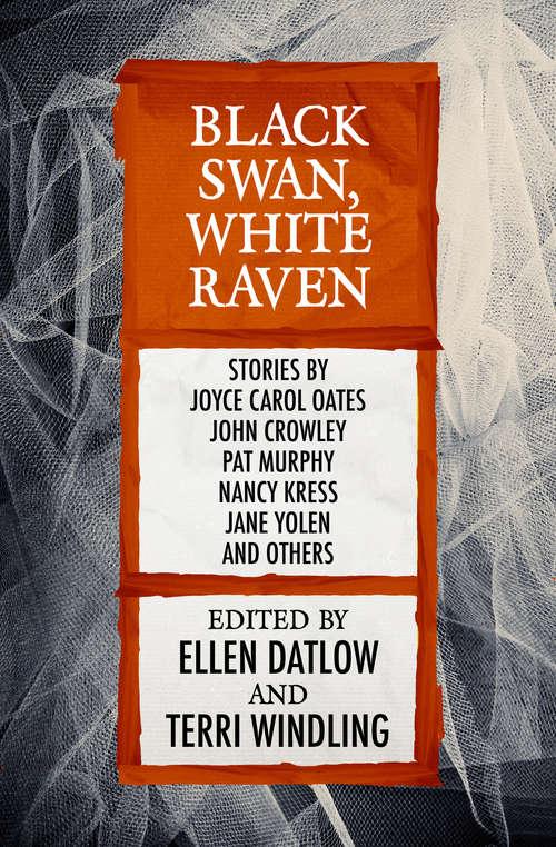 Black Swan, White Raven (Fairy Tale Anthologies #4)