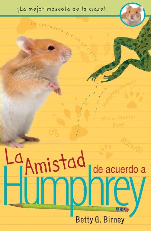 Collection sample book cover La Amistad de acuerdo a Humphrey (Humphrey #2)