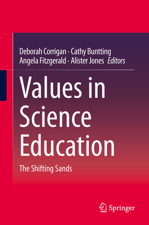Values in Science Education: The Shifting Sands