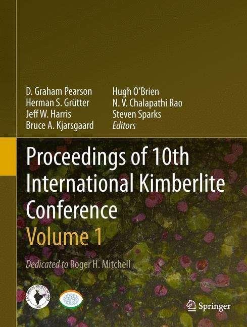 Proceedings of 10th International Kimberlite Conference: Volume One