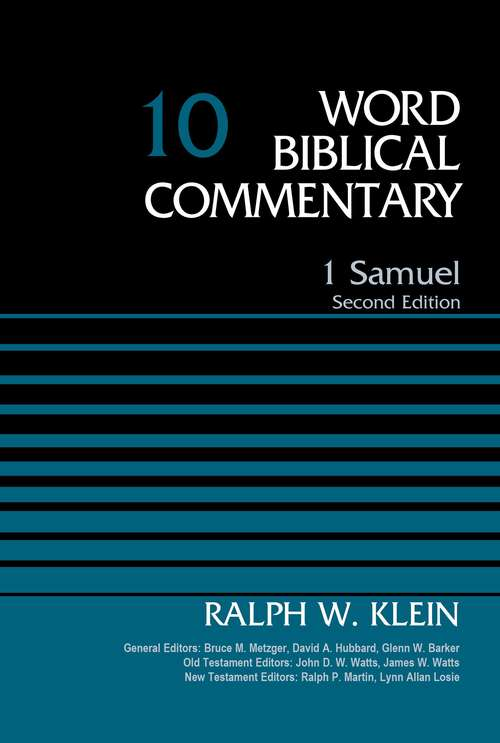 1 Samuel, Volume 10: Second Edition (Word Biblical Commentary #10)