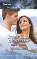 From Passion to Pregnancy