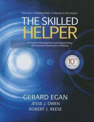 Student Workbook Exercises for Egan's the Skilled Helper