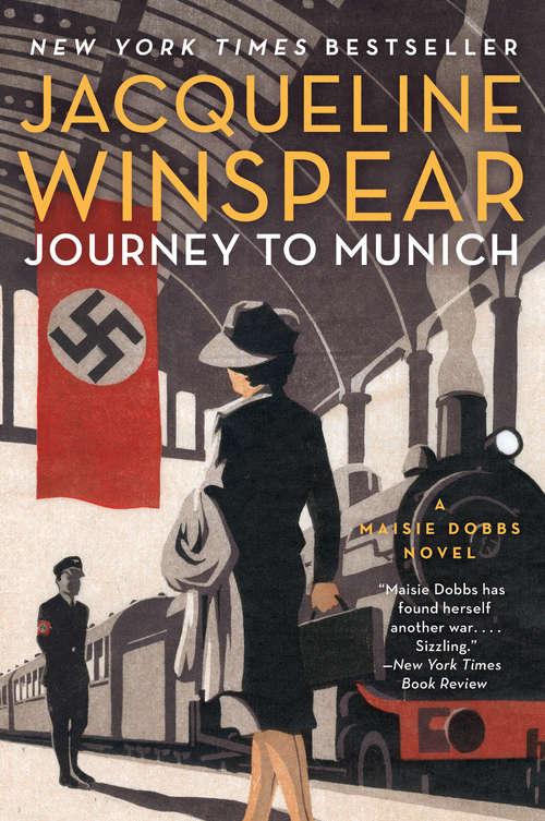 Journey to Munich: A Maisie Dobbs Novel (Maisie Dobbs #12)