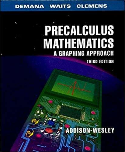 Precalculus Mathematics: A Graphing Approach
