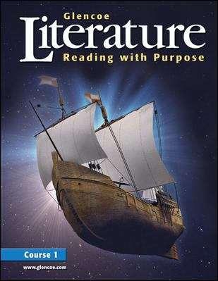 Glencoe Literature: Reading with Purpose