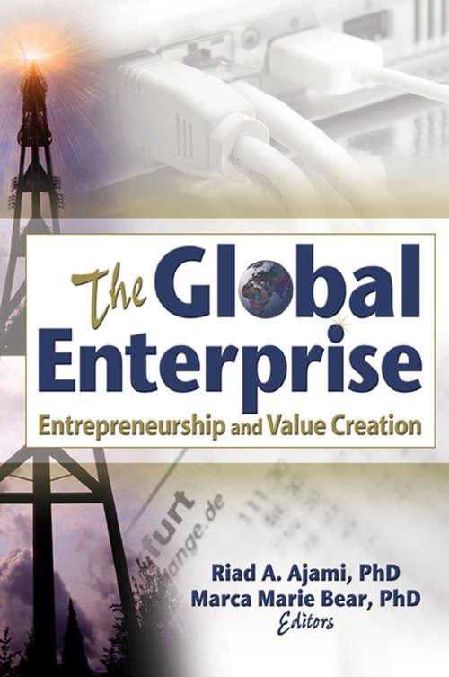 The Global Enterprise: Entrepreneurship and Value Creation