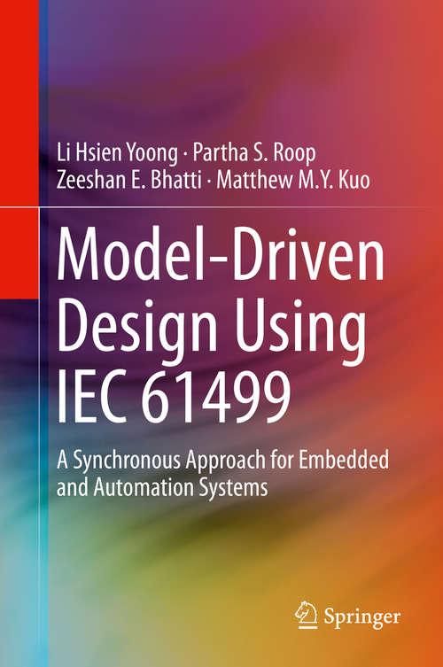 Model-Driven Design Using IEC 61499
