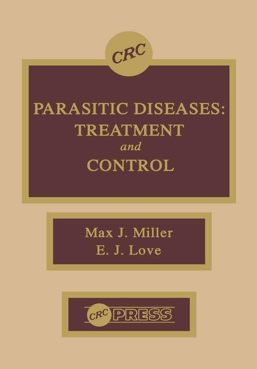Parasitic Diseases: Treatment & Control
