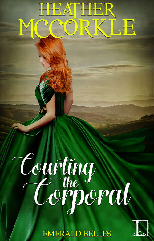 Courting the Corporal (Emerald Belles #2)