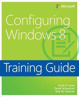 Training Guide: Configuring Windows® 8