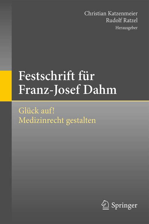 Festschrift für Franz-Josef Dahm