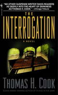 The Interrogation: Blood Hunt; The Interrogation; The Road To Gandolfo; Hell To Pay; Sunset Express