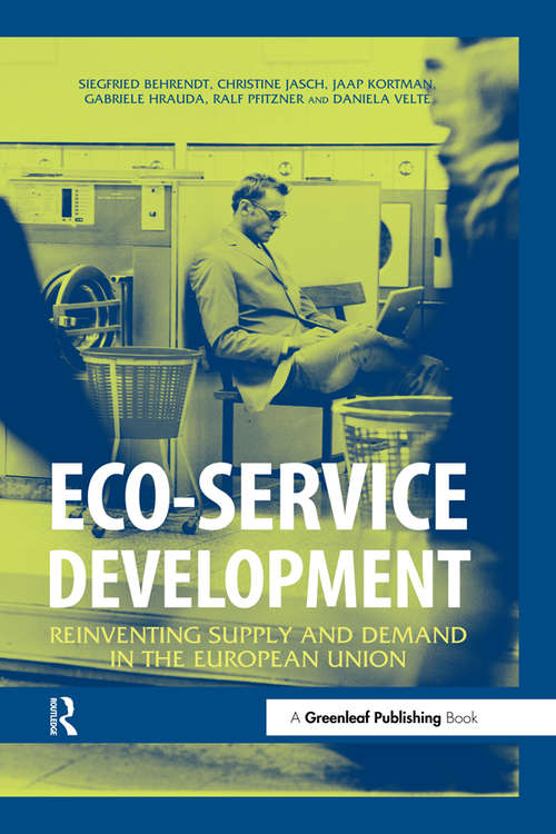 Eco-service Development: Reinventing Supply and Demand in the European Union