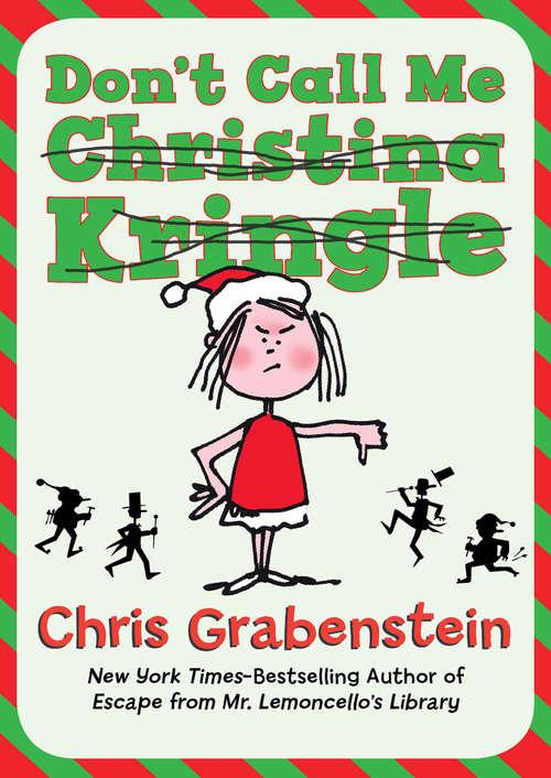 Don't Call Me Christina Kringle