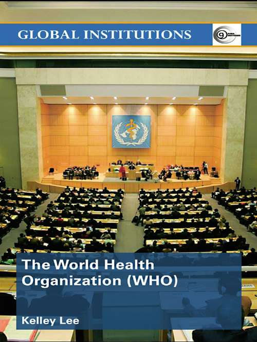 The World Health Organization (Global Institutions)