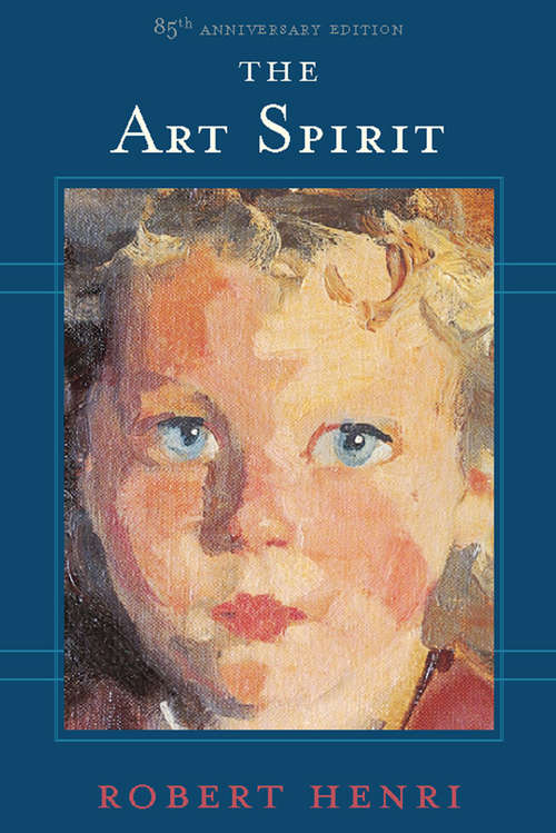 The Art Spirit: Facsimile Of 1923 Edition