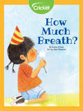How Much Breath?