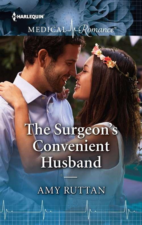The Surgeon's Convenient Husband: The Sheikh Doc's Marriage Bargain / The Surgeon's Convenient Husband (Harlequin Lp Medical Ser. #Vol. 1030)