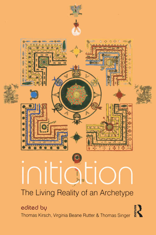 Initiation: The Living Reality of an Archetype
