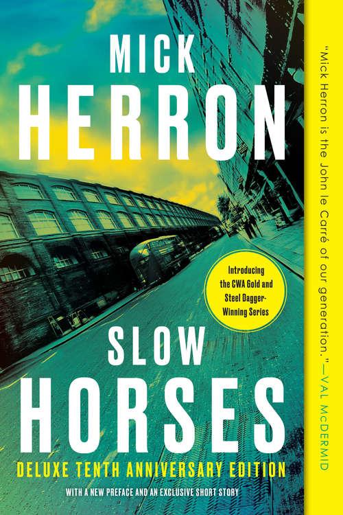 Slow Horses: Jackson Lamb Thriller 1 (Slough House #1)