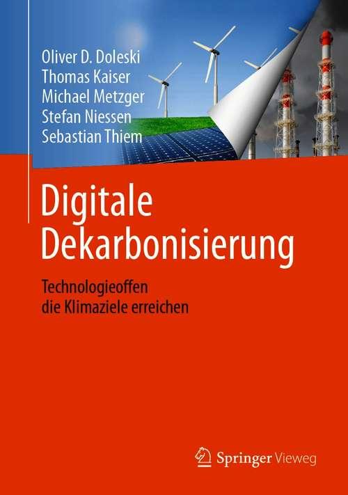 Digitale Dekarbonisierung: Technologieoffen die Klimaziele erreichen