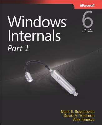 Windows® Internals, Part 1