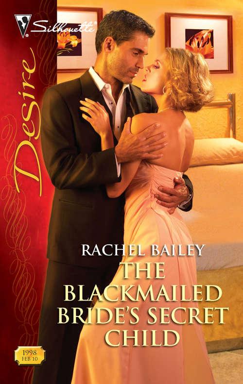 The Blackmailed Bride's Secret Child
