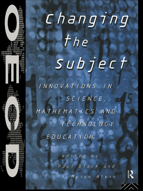 Changing the Subject: Innovations in Science, Maths and Technology Education