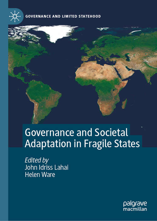 Governance and Societal Adaptation in Fragile States (Governance and Limited Statehood)