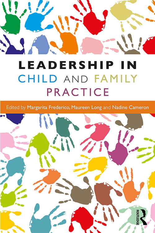 Leadership in Child and Family Practice
