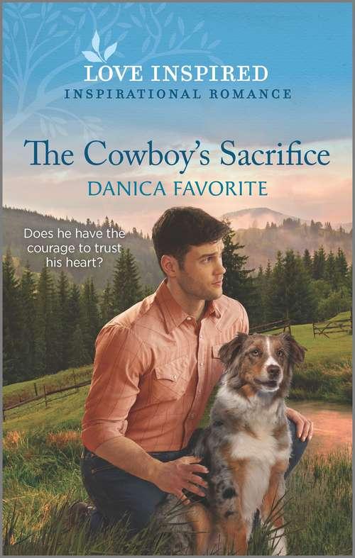 The Cowboy's Sacrifice (Double R Legacy #1)